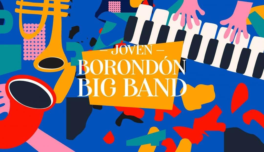 Imagen noticia - La Joven Borondón Big Band, en concierto el próximo 17 de septiembre