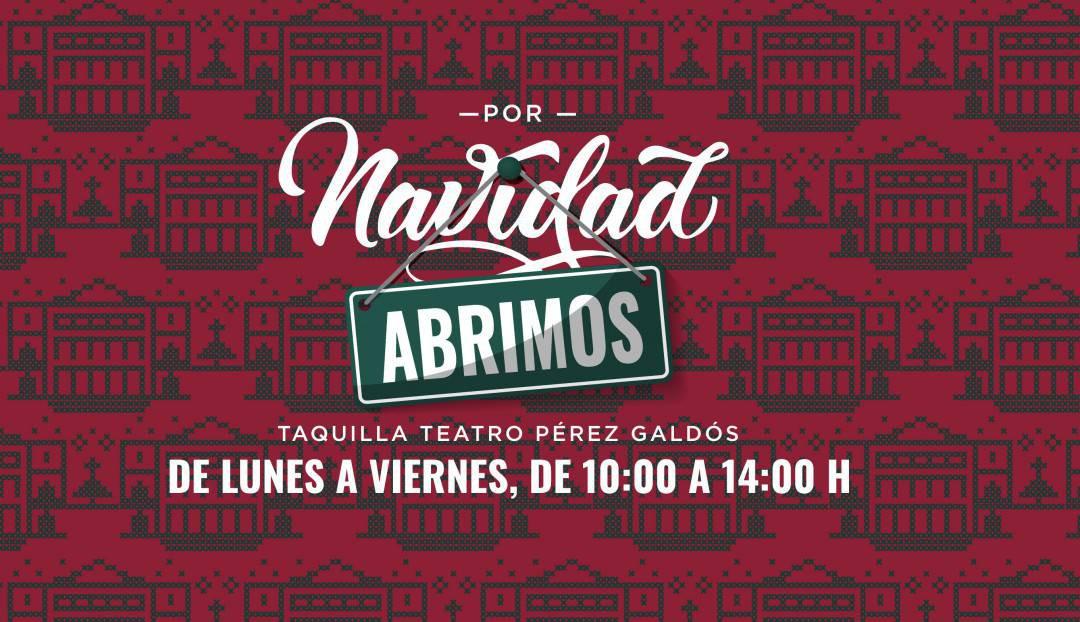 Imagen noticia - La taquilla del Teatro Pérez Galdós abre por Navidad