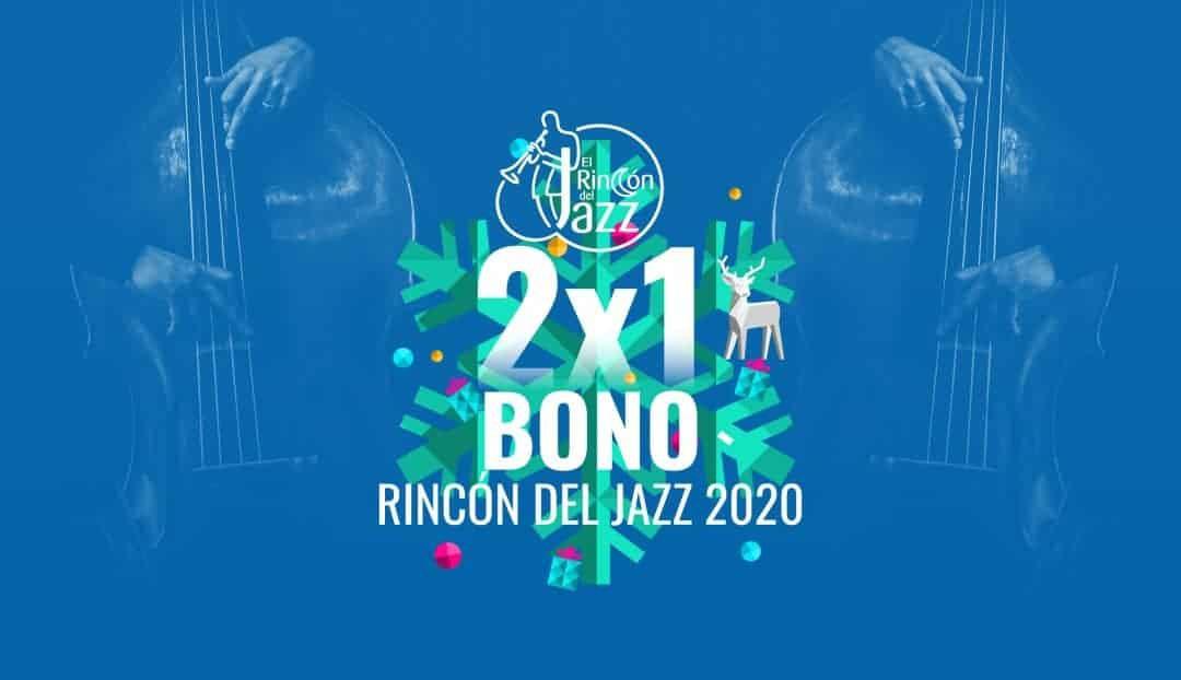 DÍA 21: Promoción Especial Rincón del Jazz