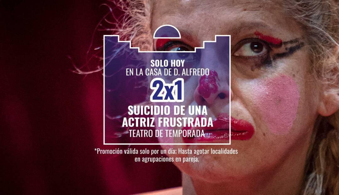 Oferta 2x1 para Suicidio de una actriz frustrada