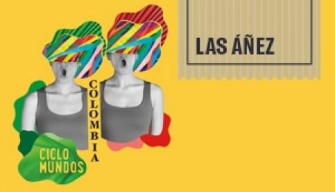 Imagen noticia - El dúo colombiano 'Las Áñez' mezcla folclore y vanguardia en su próximo concierto en el Auditorio Alfredo Kraus